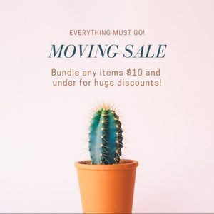 Other - Moving! Everything must go!